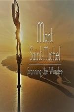 Mont Saint-michel, Scanning The Wonder