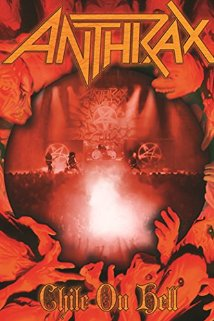 Anthrax: Chile On Hell