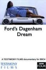 Ford's Dagenham Dream