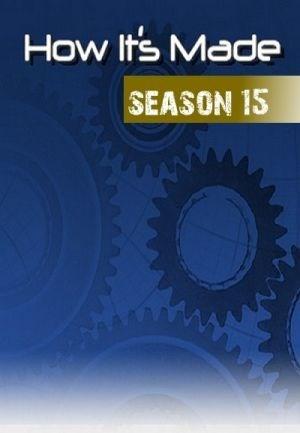 How It's Made: Season 15