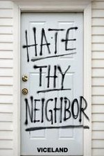 Hate Thy Neighbour: Season 1