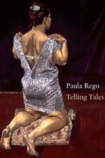 Paula Rego: Telling Tales