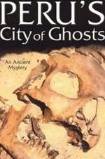 Perus City Of Ghosts