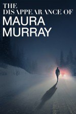 The Disappearance Of Maura Murray: Season 1