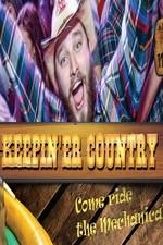 Keepin 'er Country: Season 1