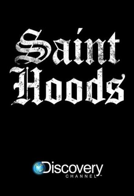 Saint Hoods: Season 1
