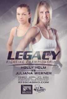 Legacy Fc 30 Holm Vs. Werner