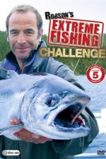 Robsons Extreme Fishing Challenge: Season 1
