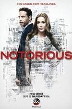 Notorious: Season 1