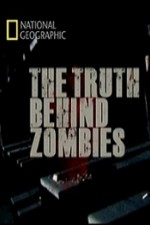 National Geographic The Truth Behind Zombies