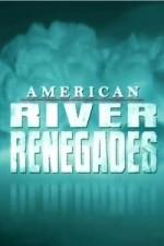 American River Renegades: Season 1