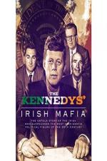 The Kennedys Irish Mafia