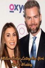 Million Dollar Listing New York: Ryan's Wedding: Season 1