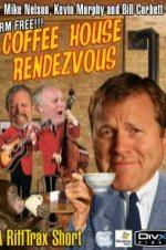 Rifftrax: Coffeehouse Rendezvous