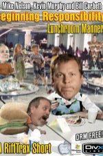 Rifftrax Lunchroom Manners