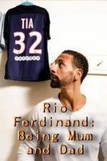 Rio Ferdinand: Being Mum And Dad