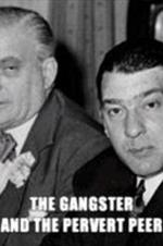 Ronnie Kray And The Pervert Peer
