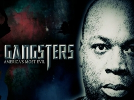 Gangsters: America's Most Evil: Season 1