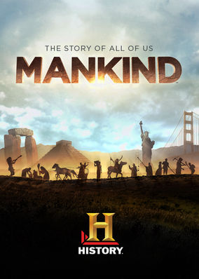 Mankind The Story Of All Of Us: Season 1