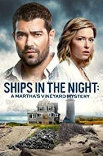 Ships In The Night: A Martha's Vineyard Mystery