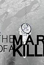 Mark Of A Killer: Season 1