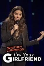 Whitney Cummings: I'm Your Girlfriend