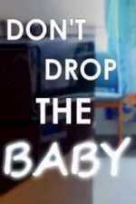 Don't Drop The Baby: Season 1