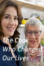 The Cook Who Changed Our Lives