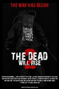 The Dead Will Rise 2