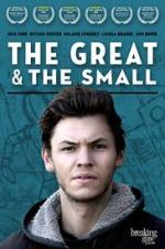 The Great & The Small