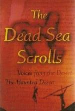 The Haunted Desert: Archaelogy And The Dead Sea Scrolls