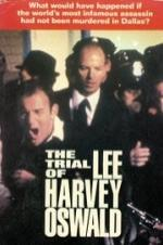 The Trial Of Lee Harvey Oswald