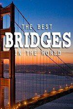 World's Greatest Bridges: Season 1