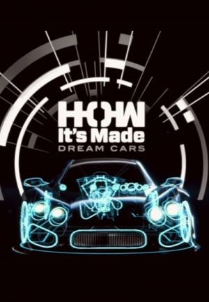 How It's Made: Dream Cars: Season 3