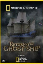 National Geographic: Return Of The Ghost Ship