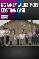 Big Family Values: More Kids Than Cash: Season 1