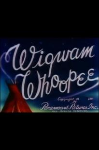 Wigwam Whoopee