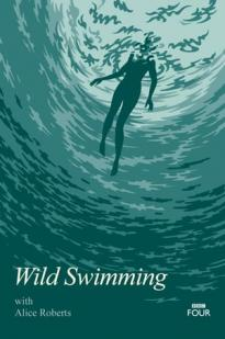 Wild Swimming With Alice Roberts