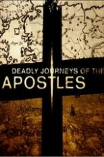 Deadly Journeys Of The Apostles: Season 1