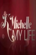 K.michelle: My Life: Season 1