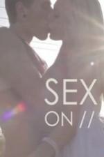 Sex On //: Season 1
