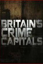 Britain's Crime Capitals: Season 1