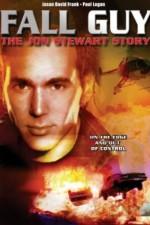 Fall Guy: The John Stewart Story