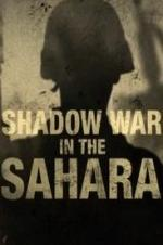 Shadow War In The Sahara
