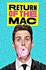 Return Of The Mac: Season 1