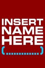 Insert Name Here: Season 1